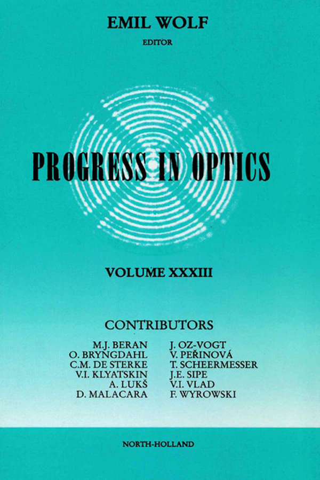 Progress in Optics Volume 33