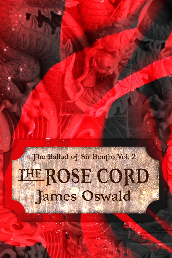 The Rose Cord By: James Oswald