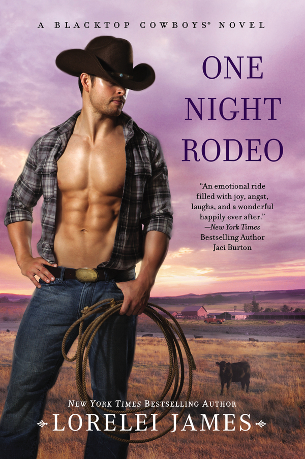 One Night Rodeo By: Lorelei James