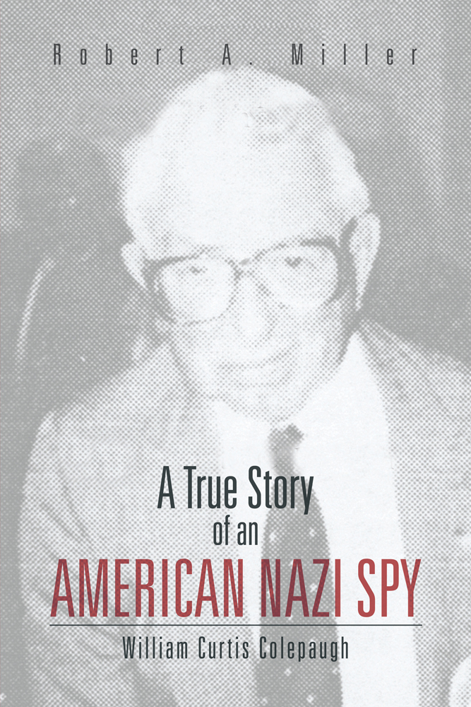 A True Story of An American Nazi Spy