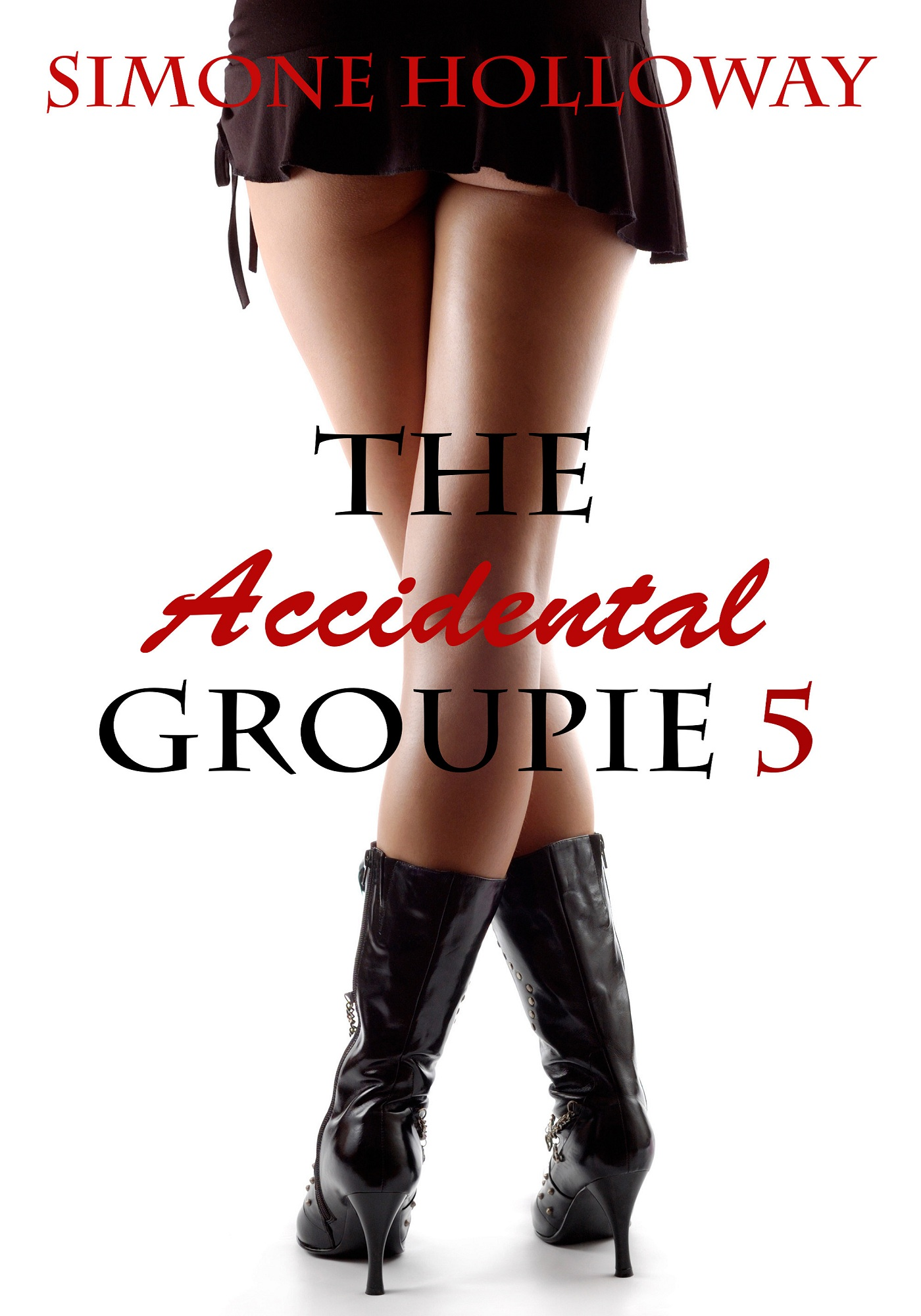 The Accidental Groupie 5 (Rock Star Sex)