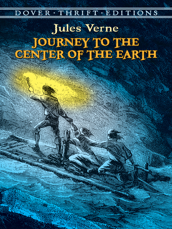 Journey to the Center of the Earth By: Jules Verne