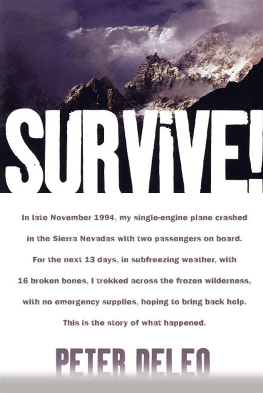 Survive! By: Peter DeLeo