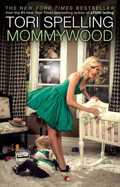 Mommywood By: Tori Spelling