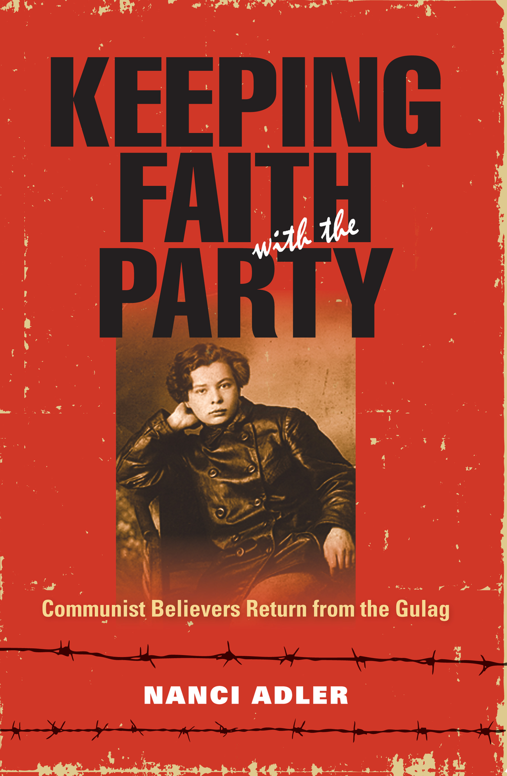 Keeping Faith with the Party By: Nanci Adler
