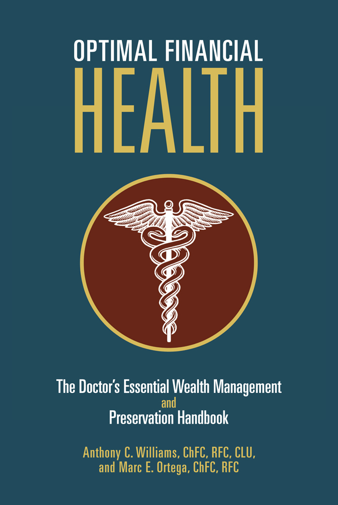 Optimal Financial Health By: Anthony C. Williams and Marc E. Ortega