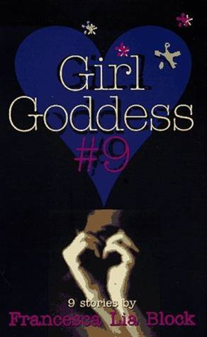 Girl Goddess #9 By: Francesca Lia Block,Steve Scott