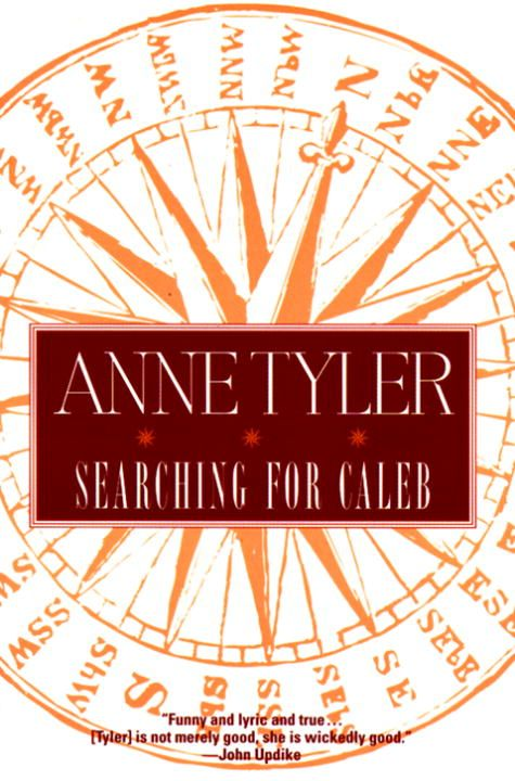 Searching for Caleb By: Anne Tyler