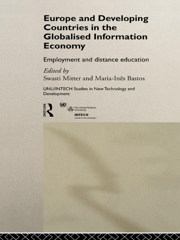 Europe and Developing Countries in the Globalized Information Economy Employment and Distance Education