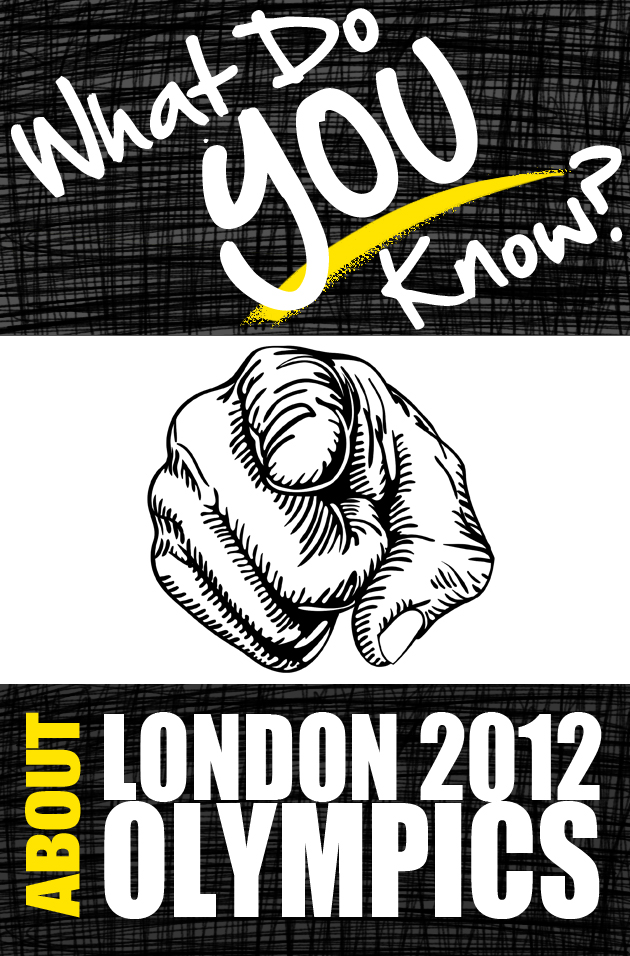 What Do You Know About the London 2012 Olympic Games?