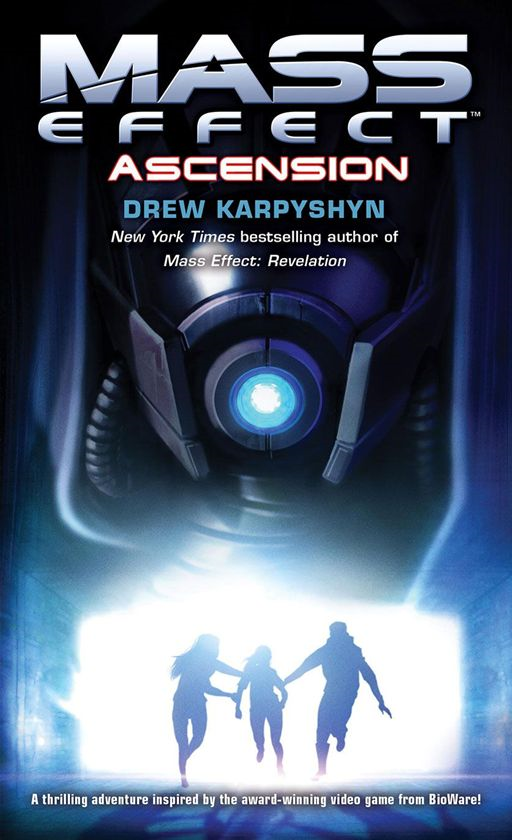 Mass Effect: Ascension By: Drew Karpyshyn