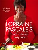 Picture of - Lorraine Pascales Fast, Fresh and Easy Food
