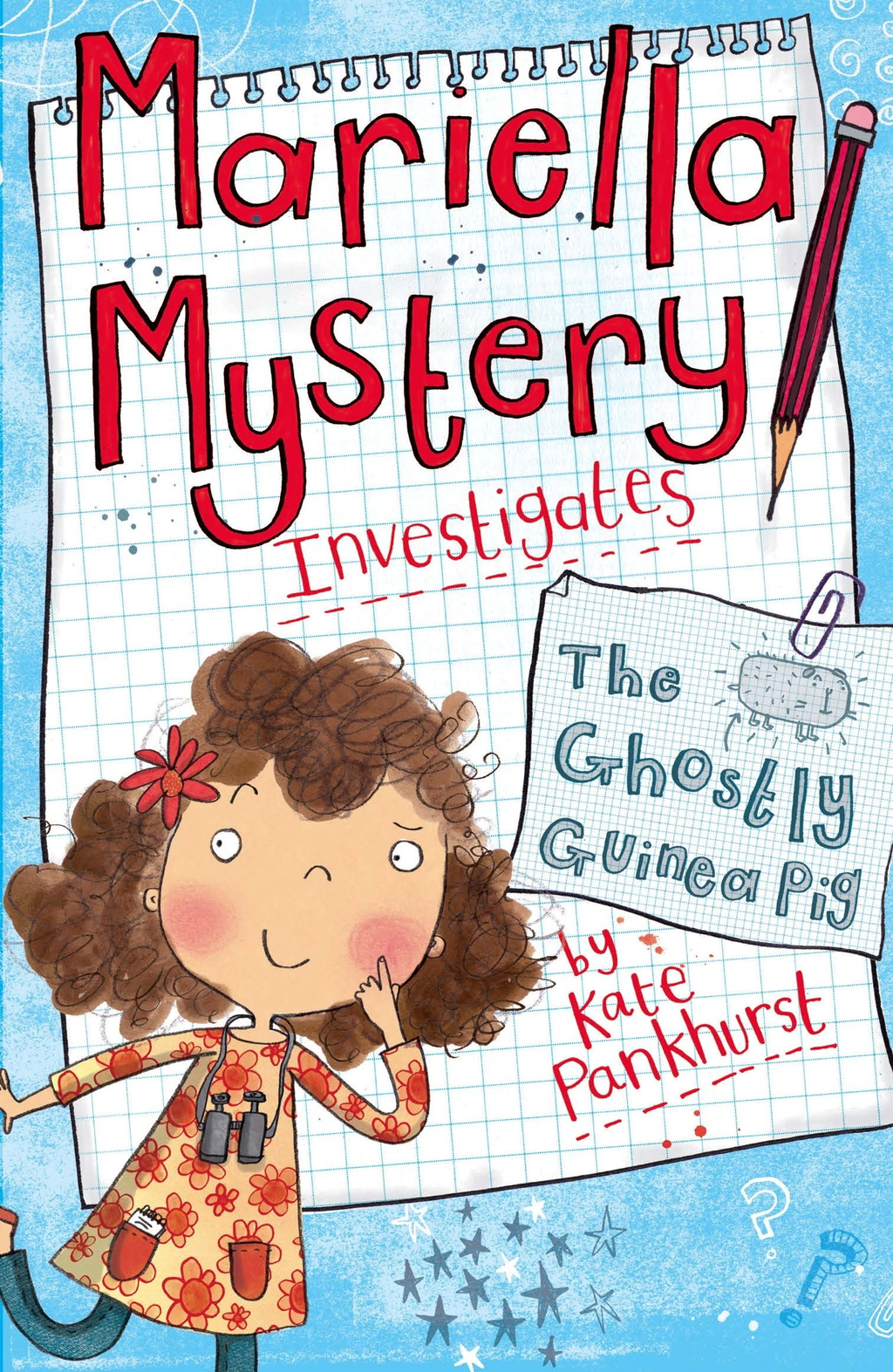 The Ghostly Guinea Pig Mariella Mystery 1