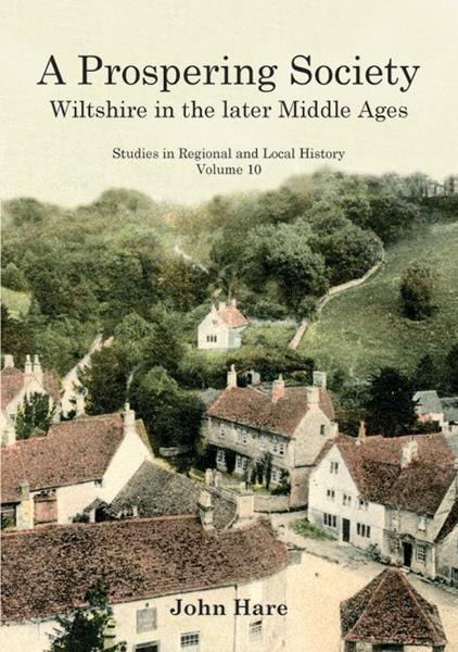 A Prospering Society: Wiltshire in the Later Middle Ages