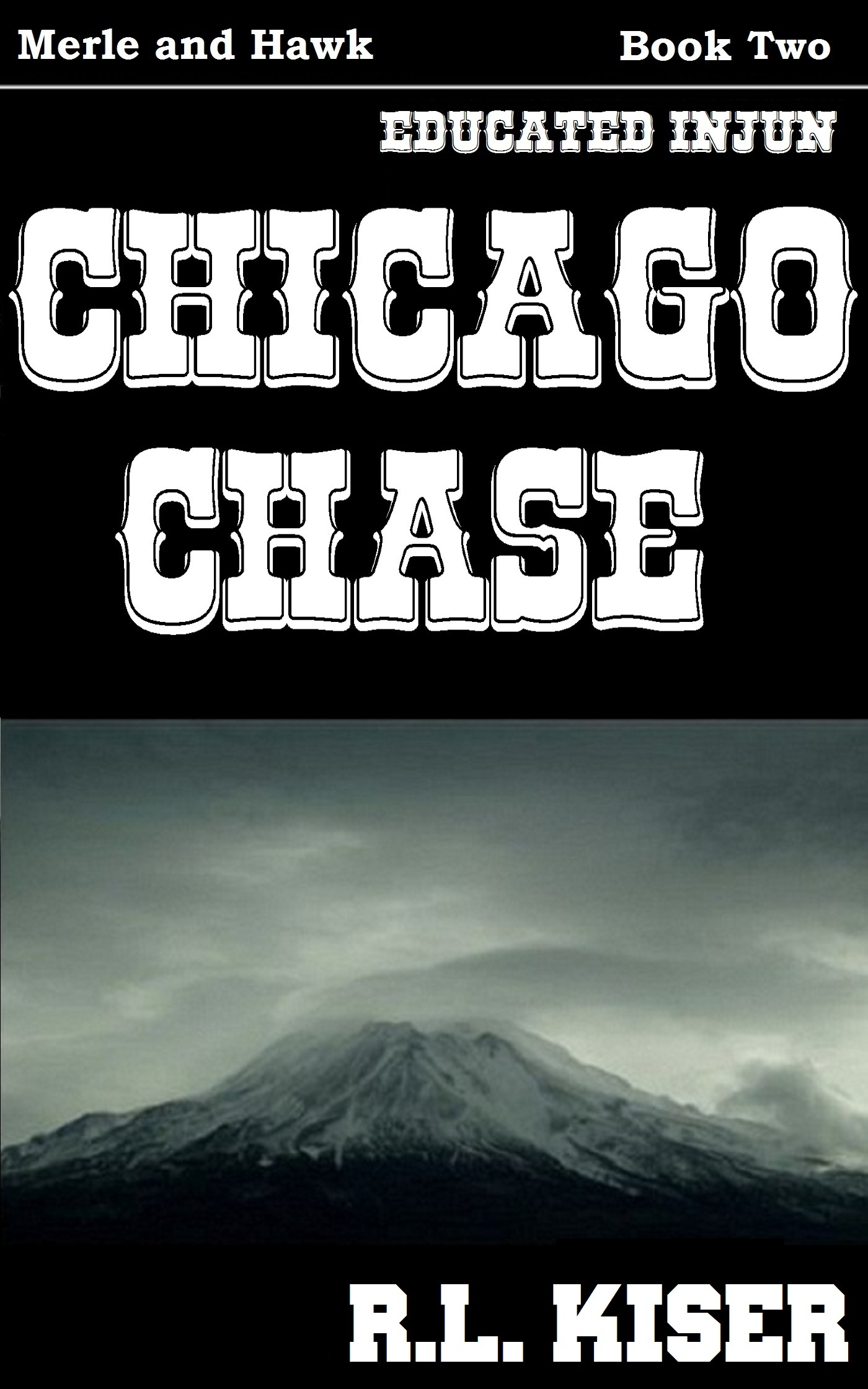 Chicago Chase By: R.L. Kiser