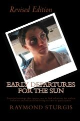 Early Departures For the Sun ( Revised Edition )