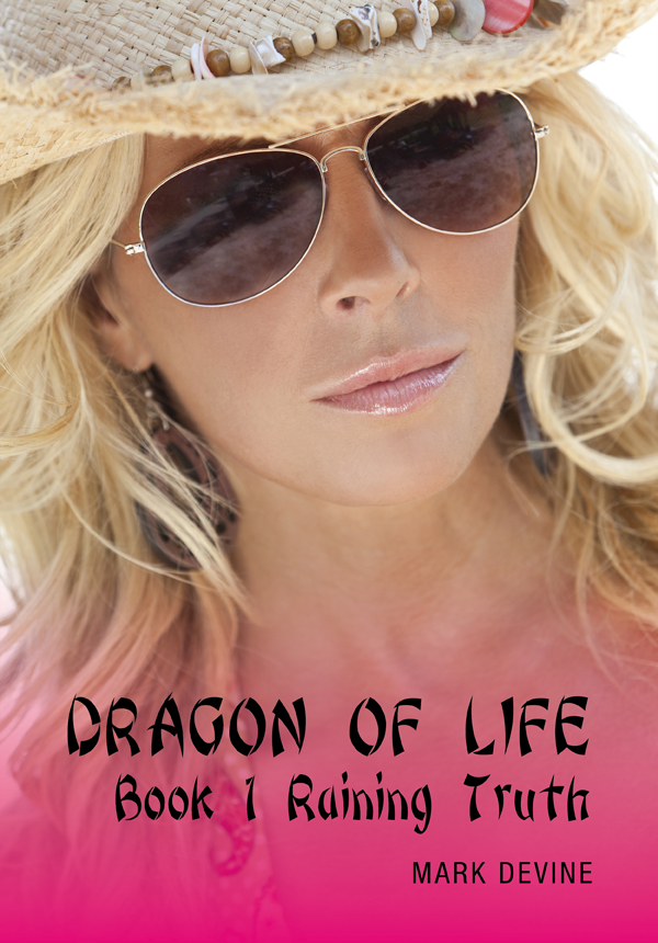 Dragon of Life Book 1 Raining Truth