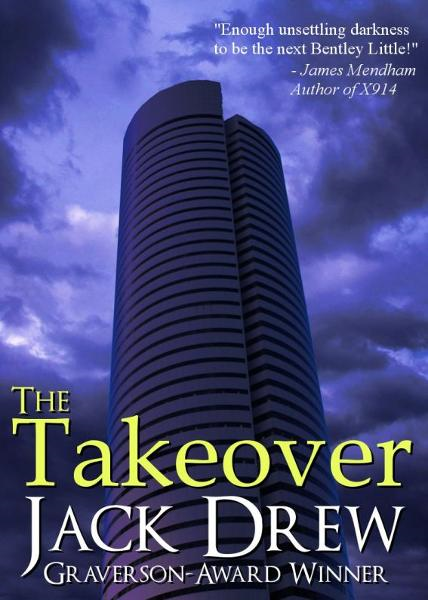 The Takeover By: Jack Drew