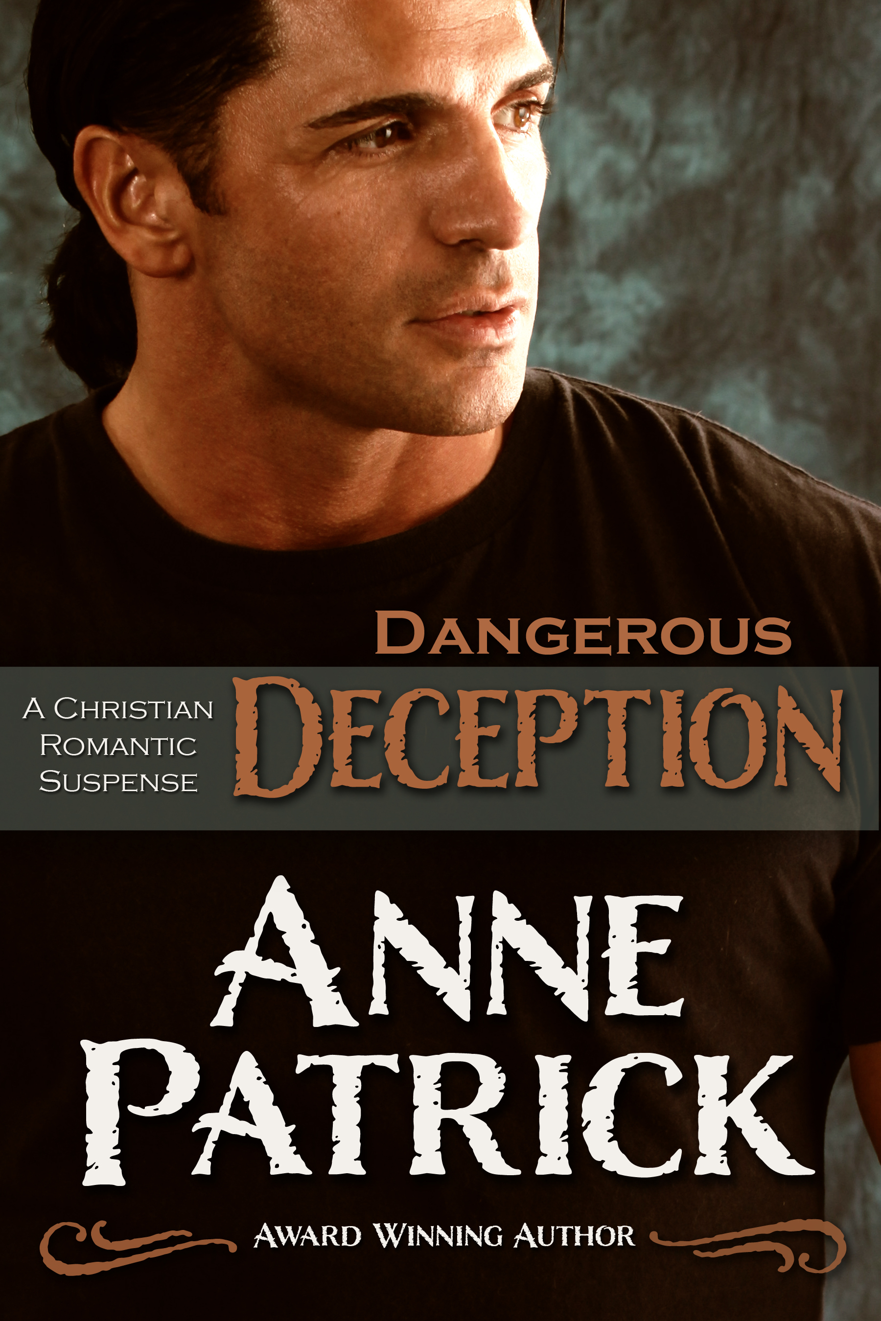 Dangerous Deception: A Short Story