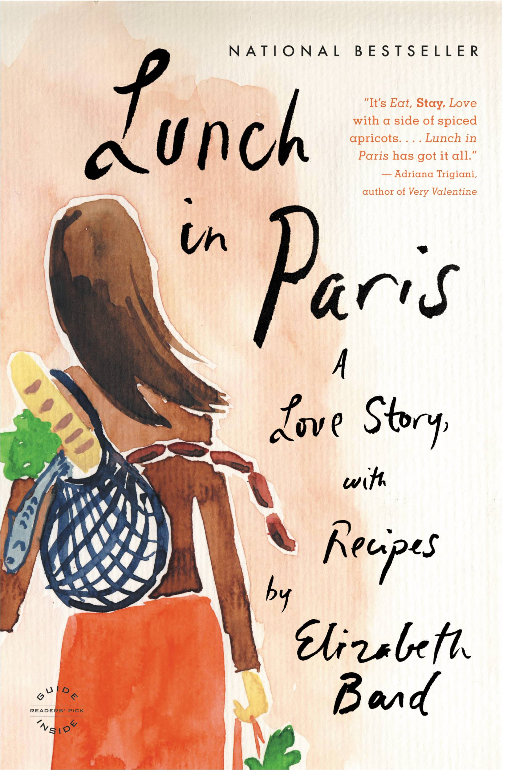 Lunch in Paris By: Elizabeth Bard