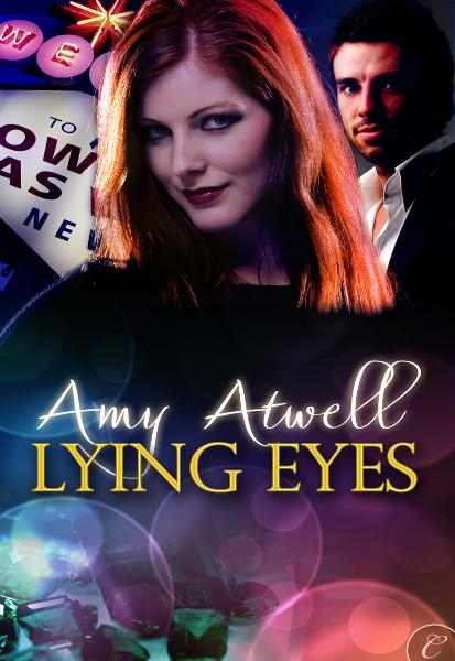 Lying Eyes By: Amy Atwell