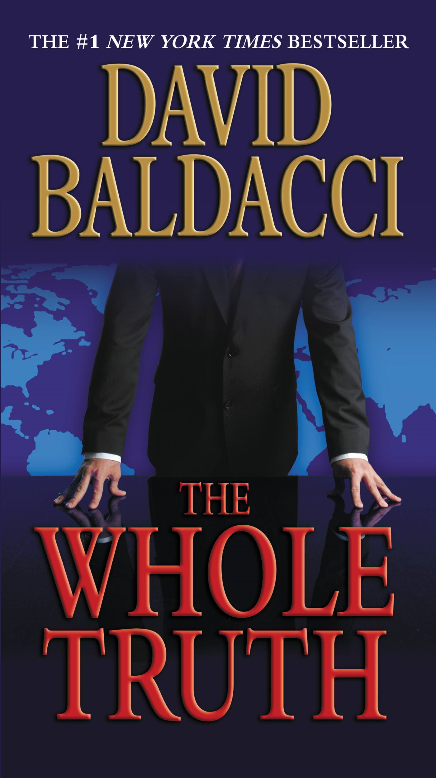The Whole Truth By: David Baldacci