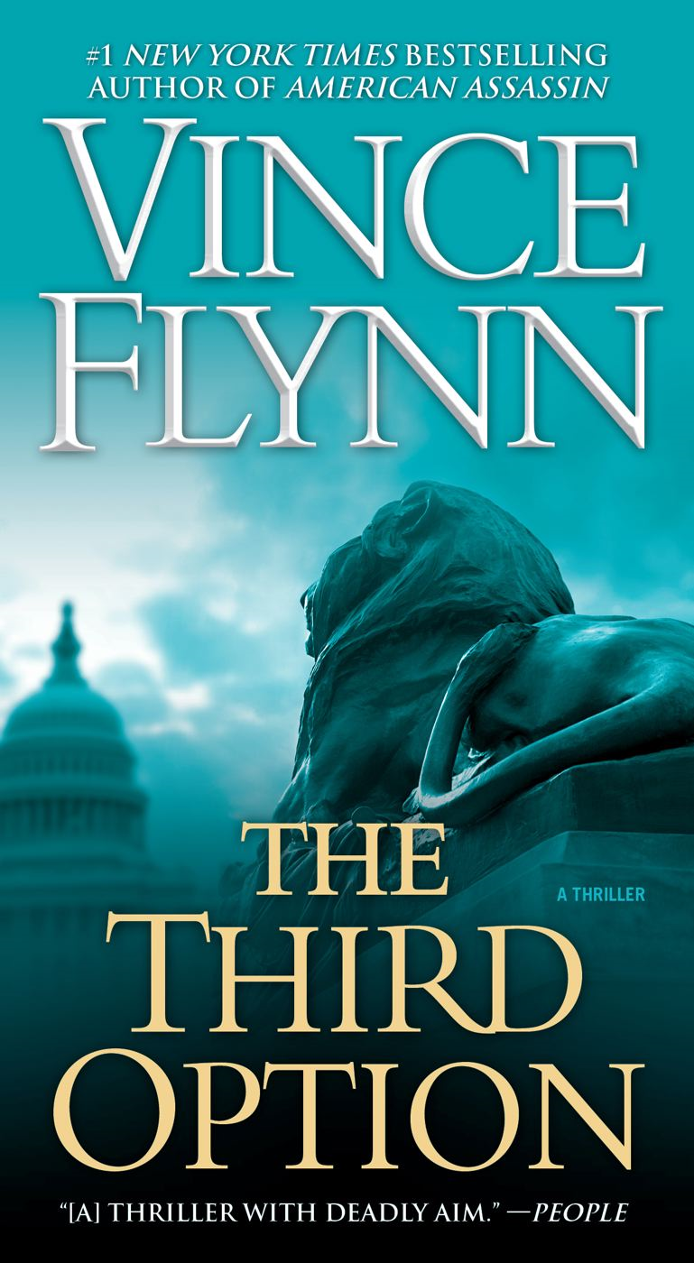 The Third Option By: Vince Flynn