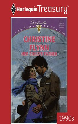 Her Child's Father By: Christine Flynn