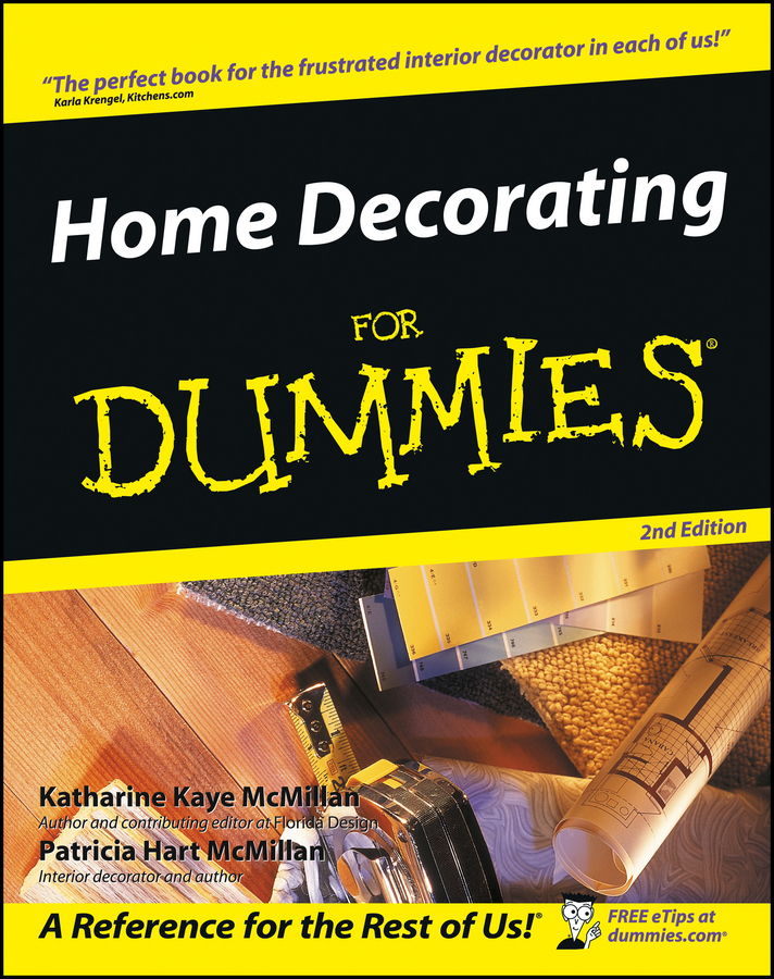 Home Decorating For Dummies By: Katharine Kaye McMillan,Patricia Hart McMillan