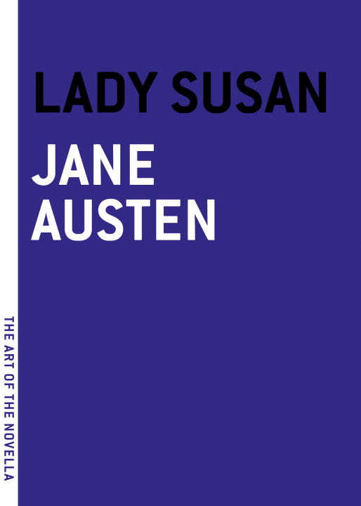 Lady Susan By: Jane Austen