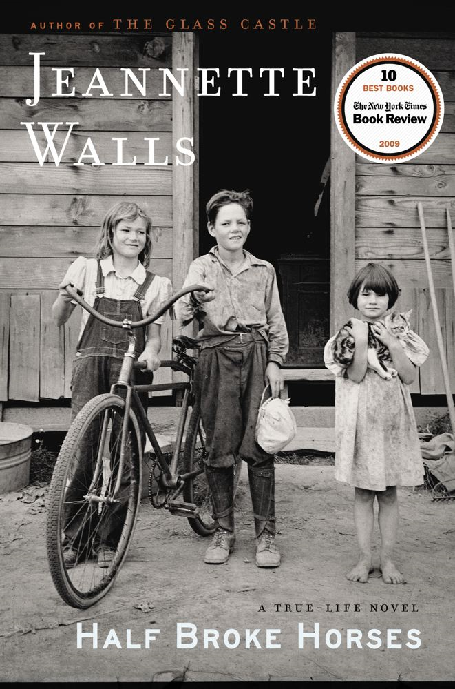 Half Broke Horses By: Jeannette Walls