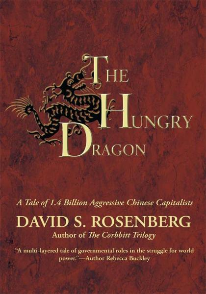 The Hungry Dragon By: David S. Rosenberg