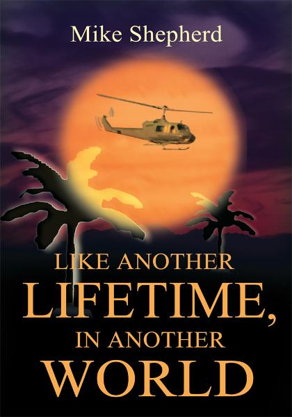 Cover Image: LIKE ANOTHER LIFETIME, IN ANOTHER WORLD