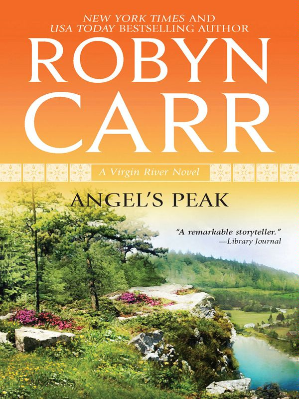 Angel's Peak By: Robyn Carr