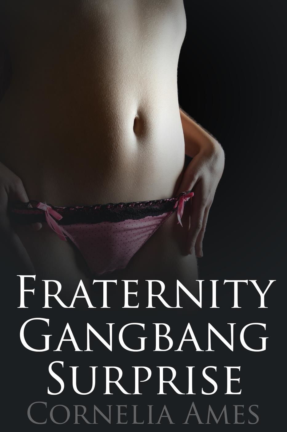 Cornelia Ames - Fraternity Gangbang Surprise (m/f, ten men, gangbang, college, menage, sorority, fraternity, train)