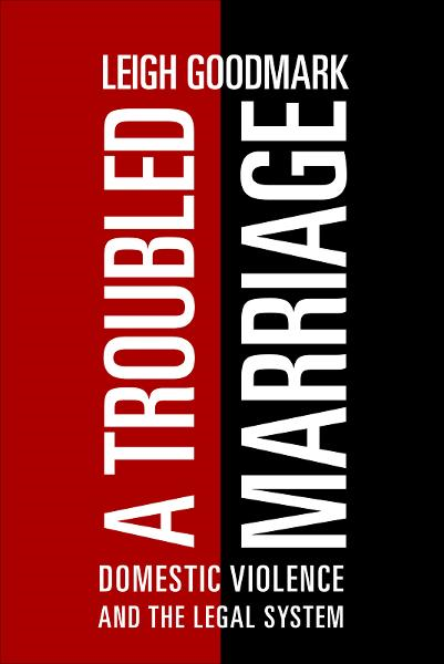 A Troubled Marriage By: Leigh Goodmark