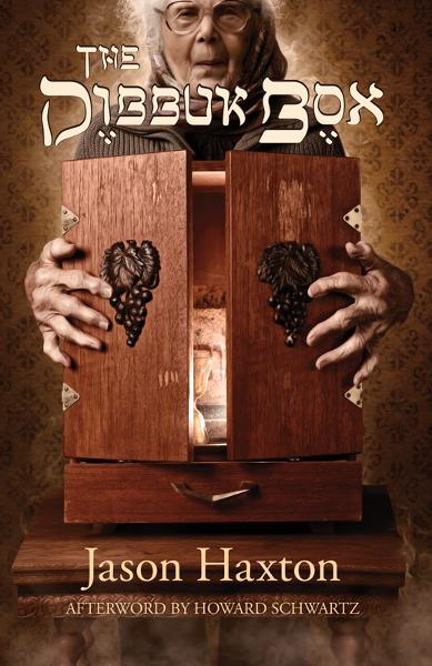 The Dibbuk Box By: Jason Haxon