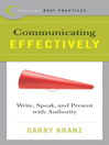 Best Practices: Communicating Effectively By: Garry Kranz