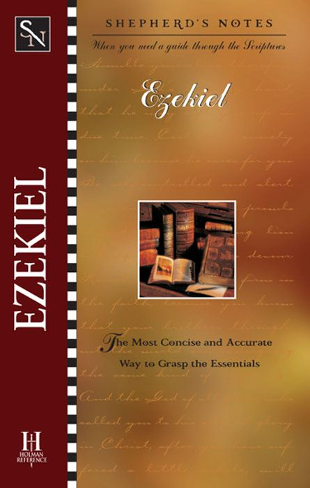 Shepherd's Notes: Ezekiel By: Paul  P. Enns