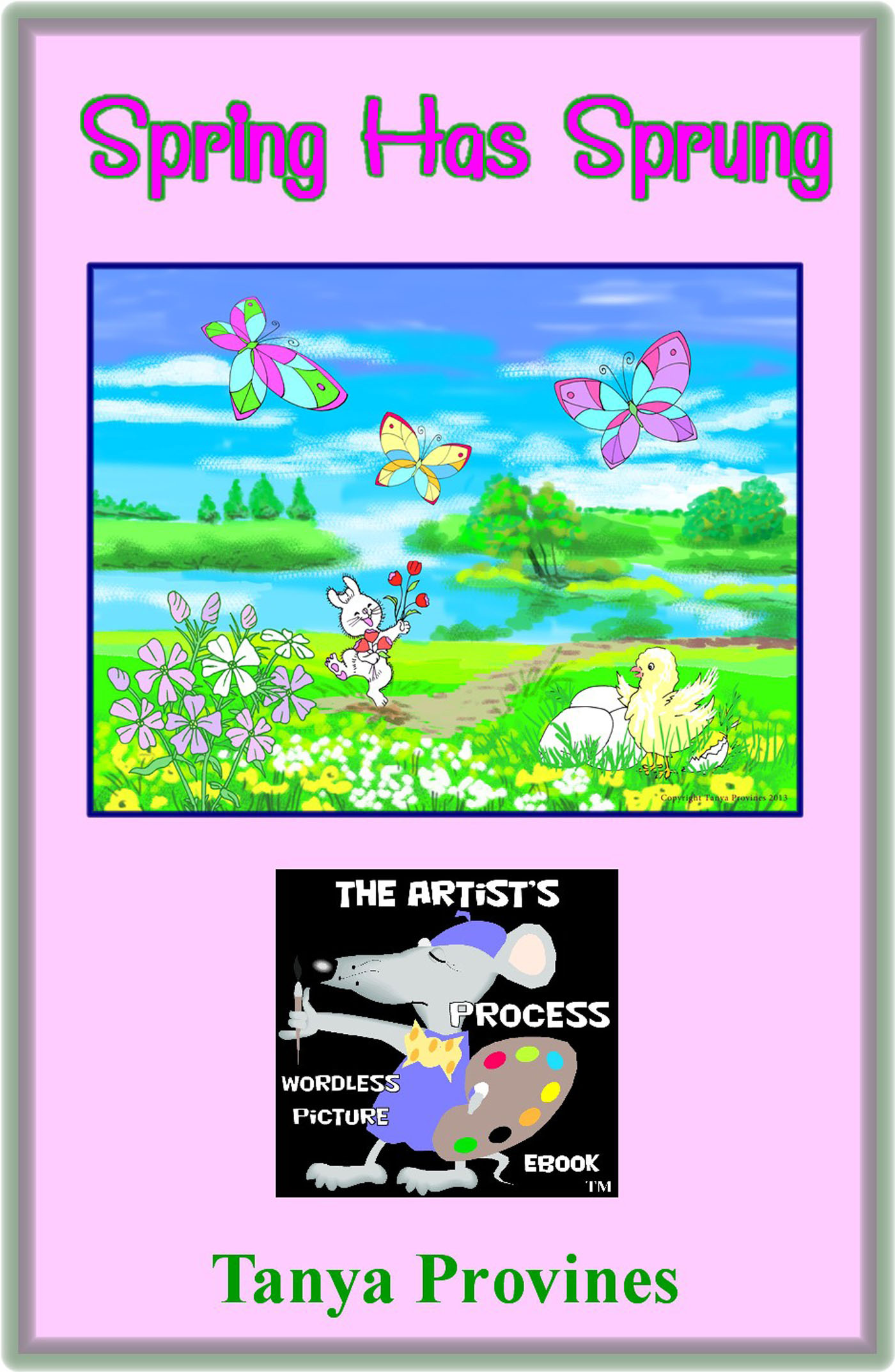 Spring Has Sprung The Artist's Process Wordless Picture eBook