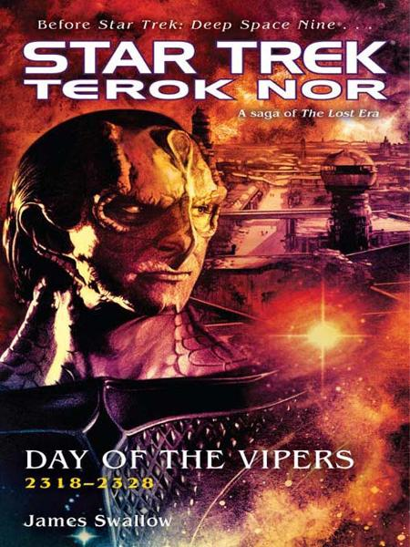 Star Trek: Deep Space Nine: Terok Nor: Day of the Vipers By: James Swallow