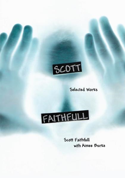 Scott Faithfull: Selected Works