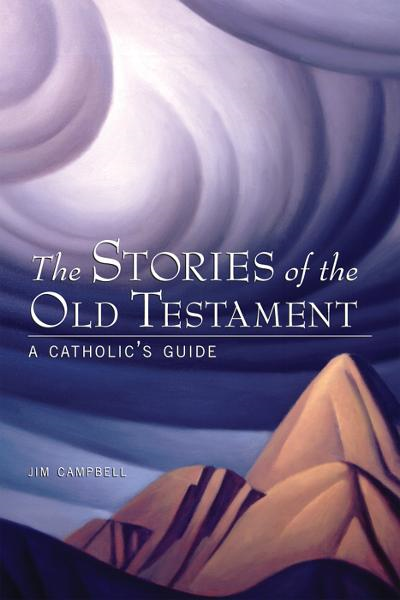 The Stories Of The Old Testament