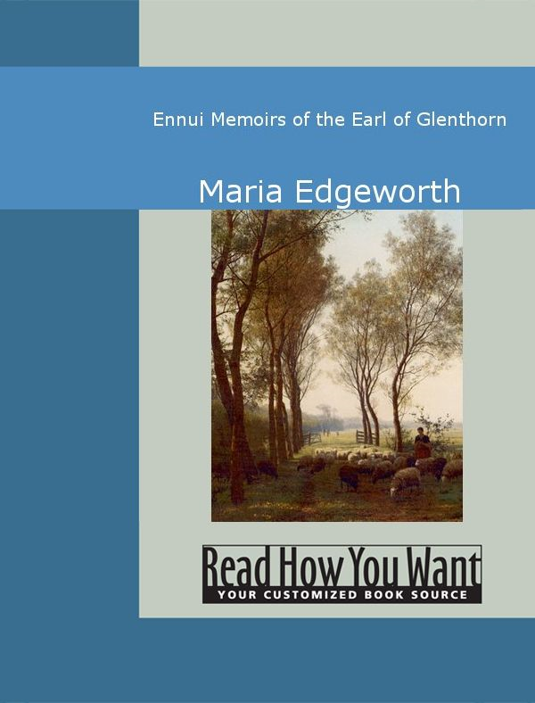 Ennui Memoirs Of The Earl Of Glenthorn