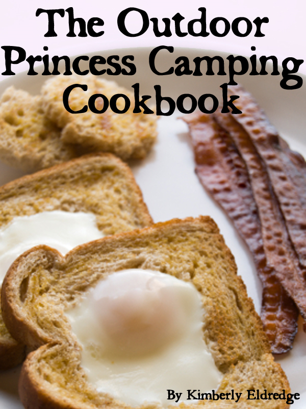The Outdoor Princess  Camping Cookbook