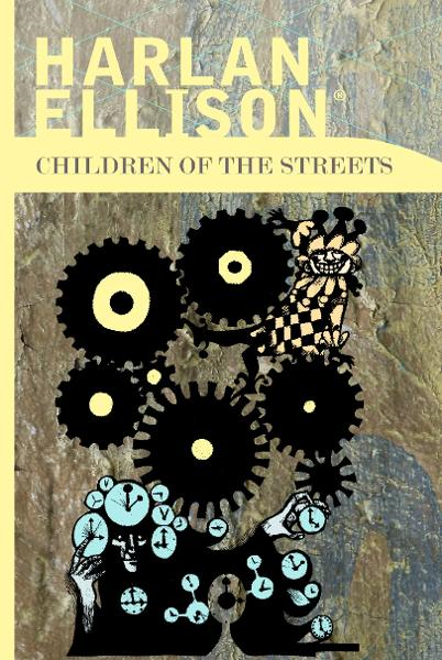 Children of the Streets By: Harlan Ellison
