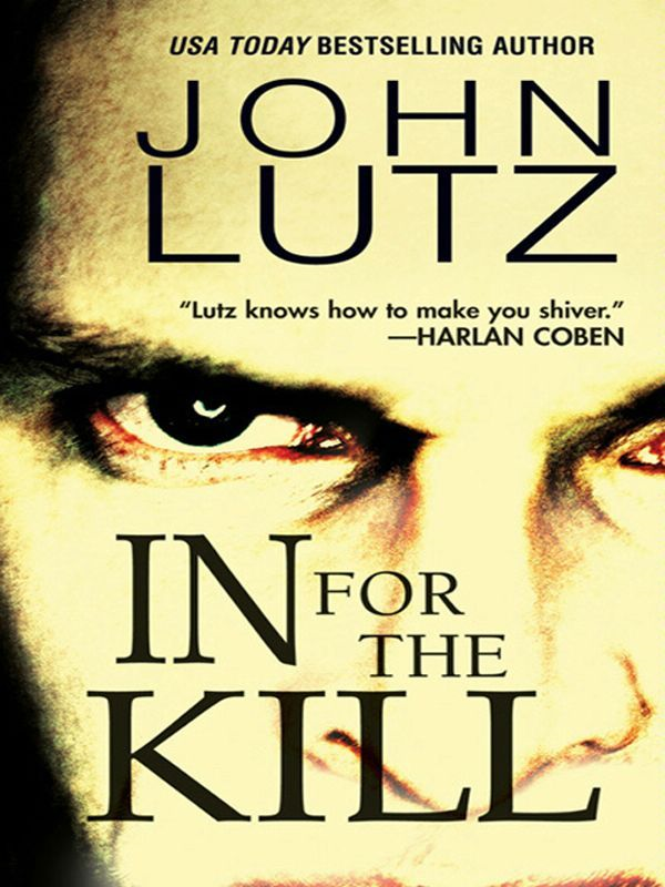 In For The Kill By: John Lutz
