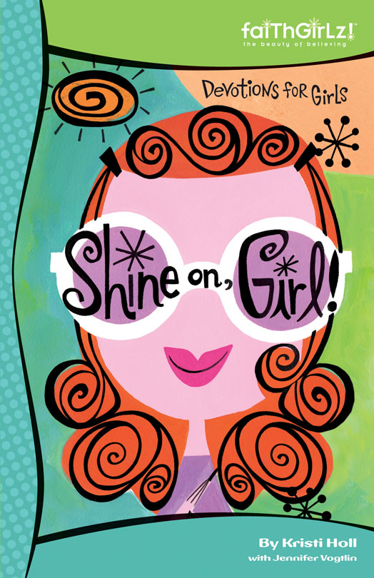 Shine On, Girl!