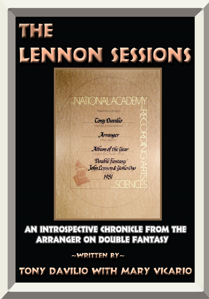 The Lennon Sessions By: Tony Davilio with Mary Vicario