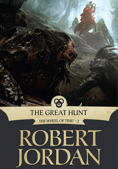 The Great Hunt By: Robert Jordan